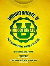 Best indoctrinate u movie Reviews