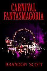 Carnival Fantasmagoria (Vodou Book 3) (English Edition) eBook Kindle