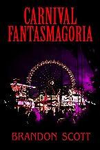 Carnival Fantasmagoria (Vodou Book 3) (English Edition)