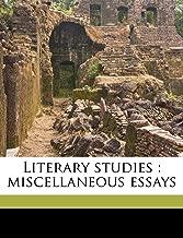 Literary Studies: Miscellaneous Essays Volume 2