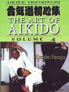 Aikido Shoshinshu The Art of Aikido Vol4 Kensho Furuya