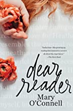 Dear Reader: A Novel