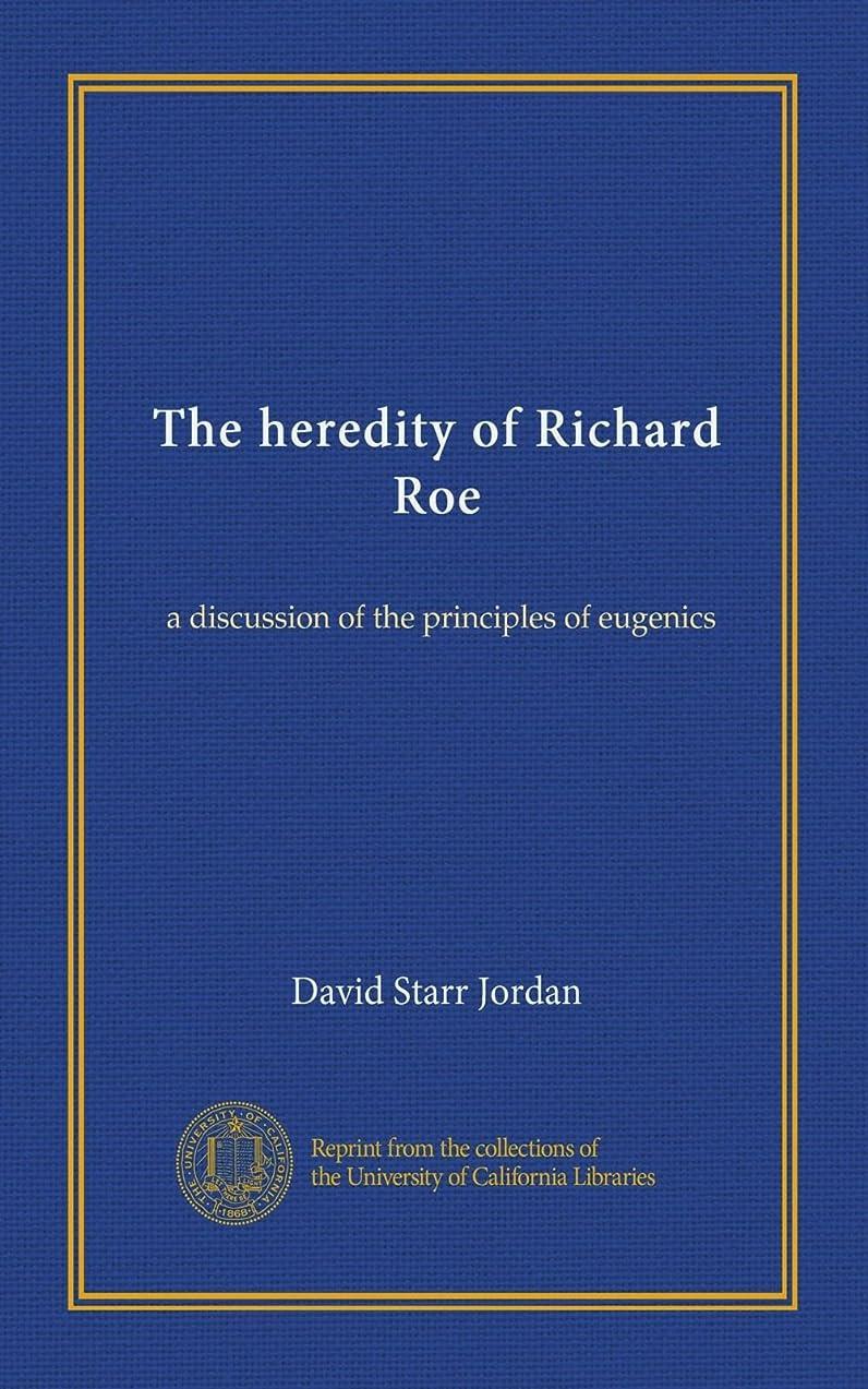 全員日帰り旅行に抑圧者The heredity of Richard Roe: a discussion of the principles of eugenics