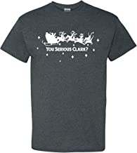 You Serious Clark Christmas Funny T Shirt