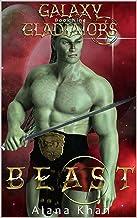Beast: Book Nine in the Galaxy Gladiators Alien Abduction Romance Series