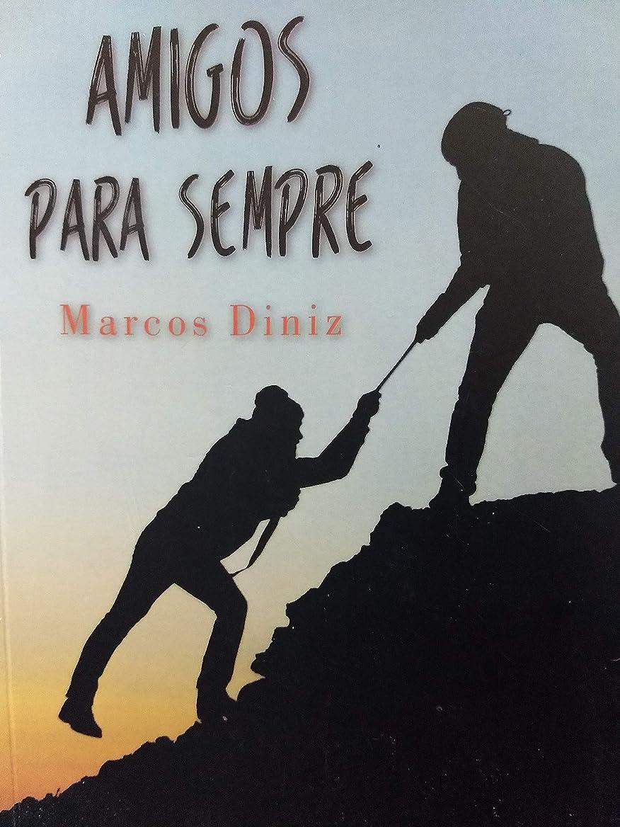削る呼び起こす血色の良いAmigos para sempre: Uma historia sobre amizade (Portuguese Edition)