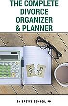 The Complete Divorce Organizer & Planner