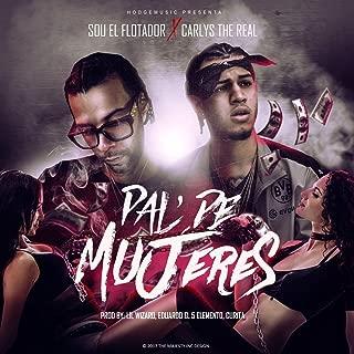 Pal De Mujeres (feat. Sou El Flotador) [Explicit]