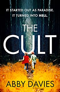 The Cult: The unforgettable, twisty new thriller you won't be able to put down!