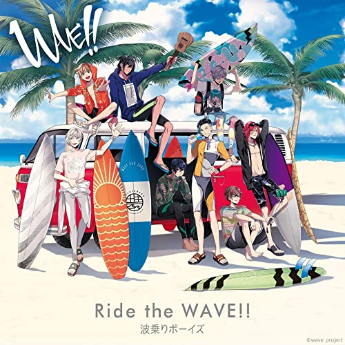 Ride the WAVE!!(「WAVE!!」テーマソング)