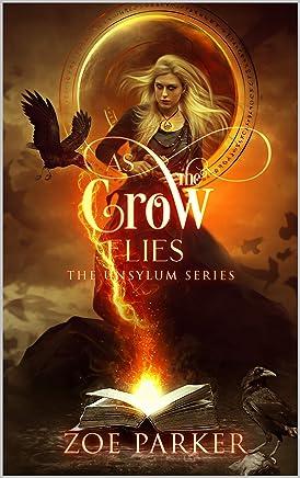 As the Crow Flies (The Unsylum Series) (English Edition)