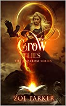 As the Crow Flies (The Unsylum Series Book 2)
