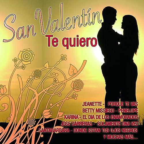 San Valentín Te Quiero