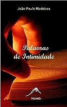 Palavras de Intimidade: Frases para meditar e refletir (Portuguese Edition)