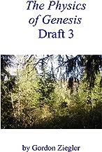 The Physics of Genesis Draft 3