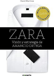 Zara (edición actualizada): Visión y estrategia de Amancio Ortega (Spanish Edition)