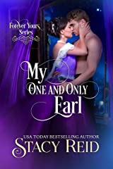 My One and Only Earl (Forever Yours Book 12) Kindle Edition