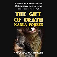 The Gift of Death: Nick Sullivan Thrillers, Book 4