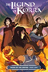The Legend of Korra: Ruins of the Empire Part One Kindle Edition