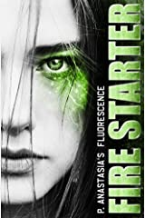 Fluorescence: Fire Starter Kindle Edition
