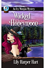 Wicked Honeymoon (An Ivy Morgan Mystery Book 19) (English Edition) Format Kindle