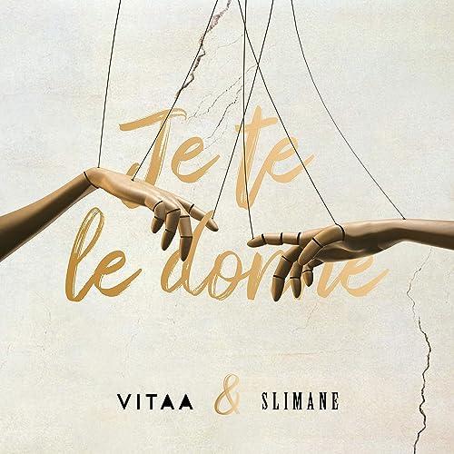 Vitaa, Slimane - Je te le donne (en duo avec Slimane)