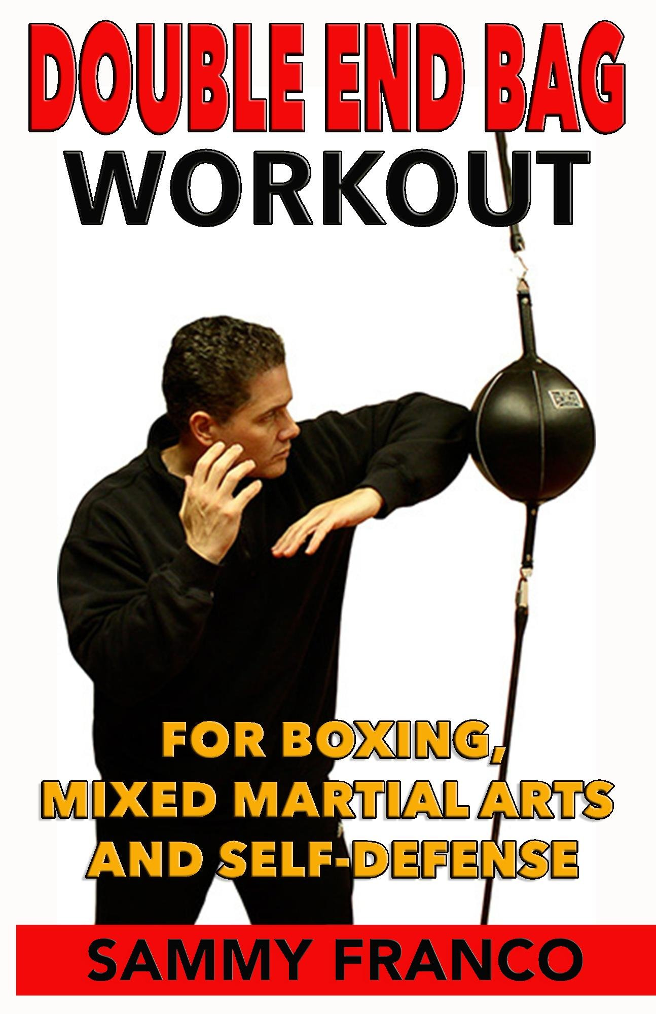 Download Double End Bag Workout: For Boxing, Mixed Martial Arts and Self Defense (English Edition)