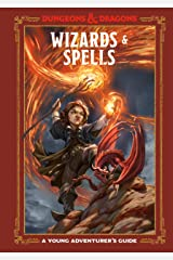 Wizards & Spells (Dungeons & Dragons): A Young Adventurer's Guide (Dungeons & Dragons Young Adventurer's Guides) Kindle Edition
