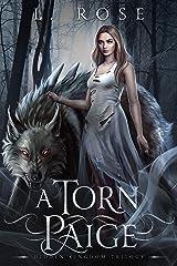 A Torn Paige (Hidden Kingdom Trilogy Book 1) Kindle Edition