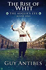 The Rise of Whit (The Augur's Eye Book 1) Kindle Edition