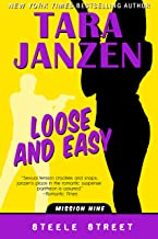 Loose and Easy (Steele Street Book 9)