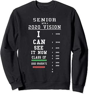 Senior With A 2020 Vision - Funny Class Of 2020 Graduation  Sweatshirt