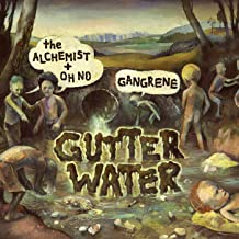 Gutter Water [Explicit]