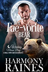 Her Fae-vorite Bear: A Wishing Moon Bay Shifter Romance (The Bond of Brothers Book 3) Kindle Edition