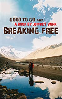 Breaking Free (Good To Go Book 1)