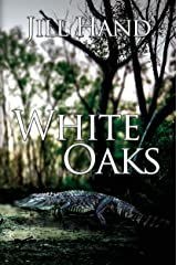 White Oaks (Trapnell Thriller Book 1) Kindle Edition