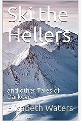 Ski the Hellers (Darkover anthology) Kindle Edition
