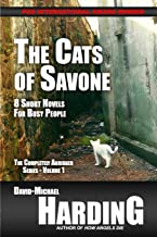 The Cats of Savone: 8 Short Novels for Busy People (Completely Abridged) (Volume 1)