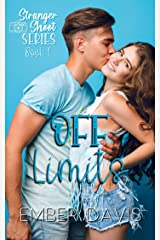 Off Limits (Stranger Shoot Book 1) Kindle Edition