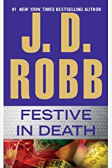 Festive in Death (In Death, Book 39) Kindle Edition