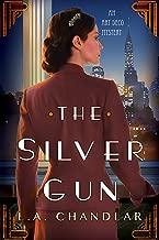 The Silver Gun (An Art Deco Mystery Book 1)