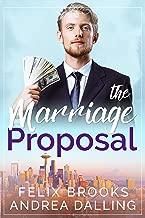 The Marriage Proposal (Poor Little Billionaires Book 1)