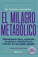 El milagro metabólico (Spanish Edition)