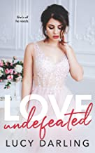 Love Undefeated (English Edition)
