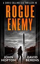 Rogue Enemy: A Chris Collins CIA Thriller
