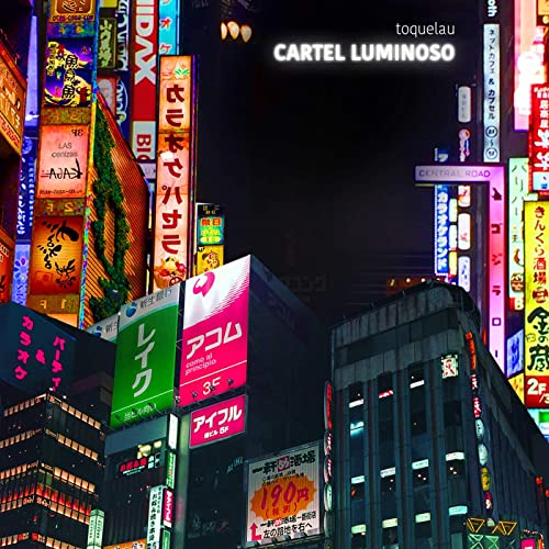 Cartel Luminoso by Toquelau on Amazon Music - Amazon.com