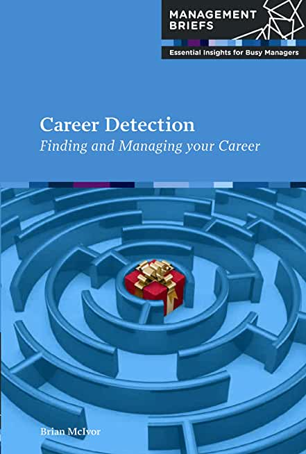Career Detection: Finding and Managing Your Career