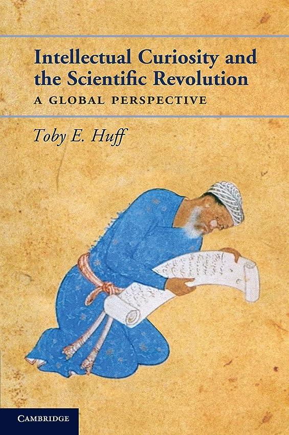 道路を作るプロセス泣くトークIntellectual Curiosity and the Scientific Revolution: A Global Perspective