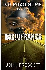 NO ROAD HOME Book Five: Deliverance Kindle Edition