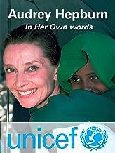 Audrey Hepburn: In Her Own Words